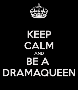 keep-calm-and-be-a-dramaqueen-2